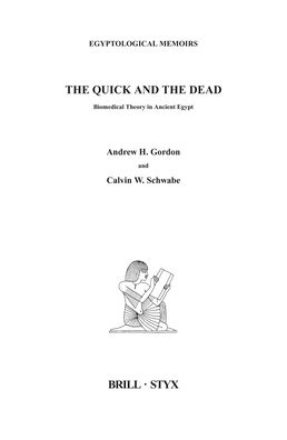 The Quick and the Dead: Biomedical Theory in Ancient Egypt