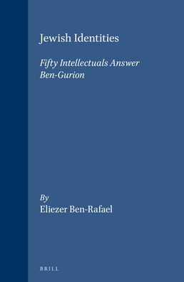 Jewish Identities: Fifty Intellectuals Answer Ben-Gurion