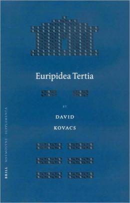 Euripidea Tertia