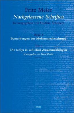 Band 1. Bemerkungen zur Mohammedverehrung, Volume 2 Teil 2. Die tasliyain sufischen Zusammenhangen