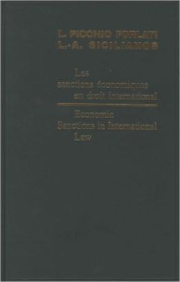 Economic Sanctions in International Law/Les sanctions economiques en droit international