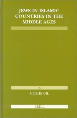 Jews in Islamic Countries in the Middle Ages