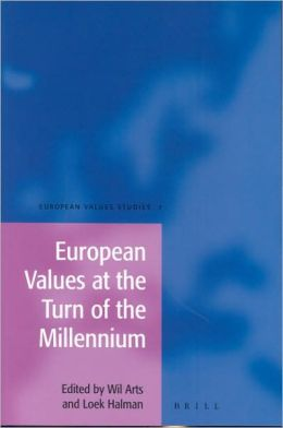 European Values at the Turn of the Millennium