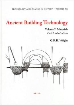 Ancient Building Technology, Volume 2: Materials
