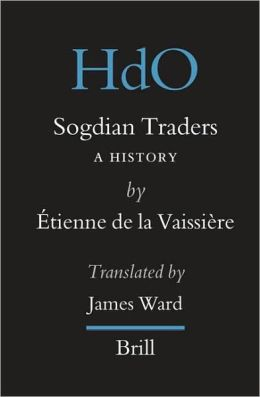 Sogdian Traders: A History
