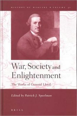 War, Society and Enlightenment: The Works of General Lloyd