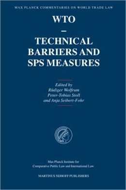 WTO - Technical Barriers and SPS Measures