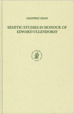 Semitic Studies in Honour of Edward Ullendorff