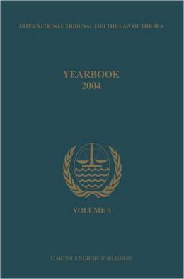 Annuaire Tribunal international du droit de la mer, Volume 8 (2004): (2004)
