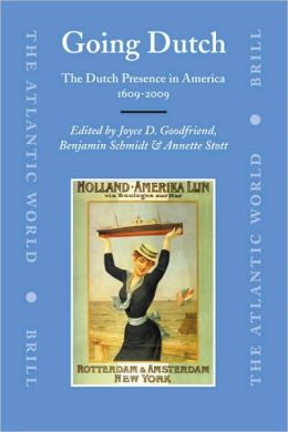 Going Dutch: The Dutch Presence in America 1609-2009