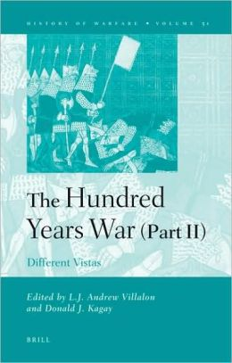 The Hundred Years War (part II): Different Vistas