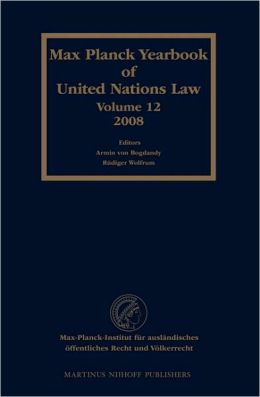 Max Planck Yearbook of United Nations Law, Volume 12 (2008)