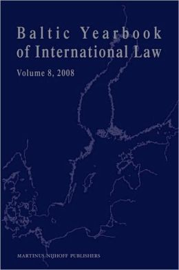 Baltic Yearbook of International Law, Volume 8 (2008)