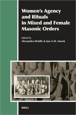 Women's Agency and Rituals in Mixed and Female Masonic Orders