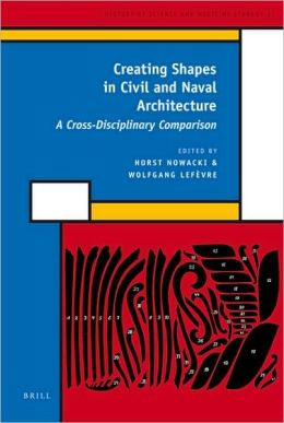 Creating Shapes in Civil and Naval Architecture: A Cross-Disciplinary Comparison