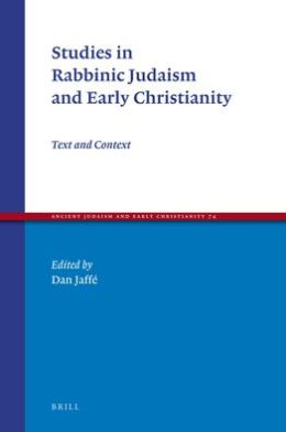 Studies in Rabbinic Judaism and Early Christianity: Text and Context