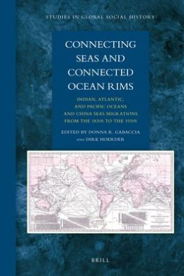 Connecting Seas and Connected Ocean Rims: Indian, Atlantic, and Pacific Oceans and China Seas Migrations from the 1830s to the 1930s