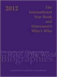 The International Year Book and Statesmen's Who's Who 2012