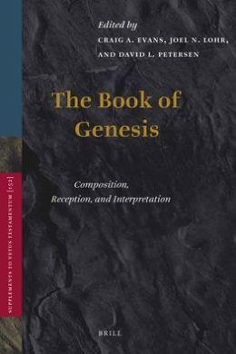 The Book of Genesis: Composition, Reception, and Interpretation
