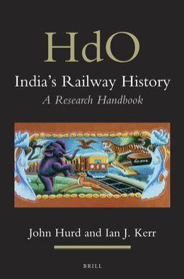 India's Railway History: A Research Handbook