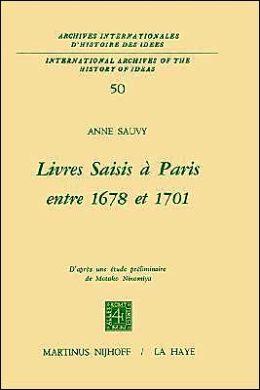 Livres saisis à Paris entre 1678 et 1701: D'après une étude préliminaire de Motoko Ninomiya