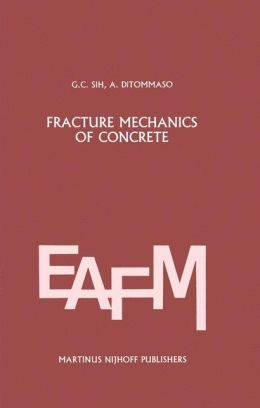 Fracture mechanics of concrete: Structural application and numerical calculation: Structural Application and Numerical Calculation