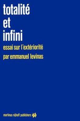 Totalité et infini: Essai sur l'extériorité
