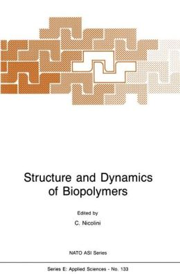 Structure and Dynamics of Biopolymers