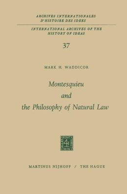 Montesquieu and the Philosophy of Natural Law