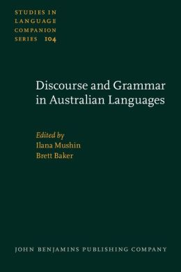 Discourse and Grammar in Australian Languages