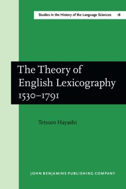 Theory of English Lexicography, 1530-1791