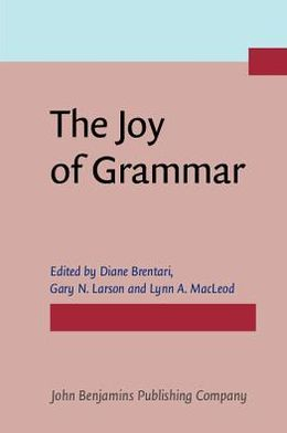 The Joy of Grammar: A festschrift in honor of James D. McCawley