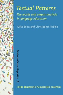 Textual Patterns: Key words and corpus analysis in language education
