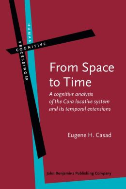 From Space to Time: A cognitive analysis of the Cora locative system and its temporal extensions