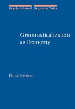 Grammaticalization As Economy