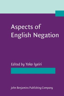 Aspects of English Negation