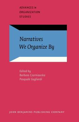 Narratives We Organize By