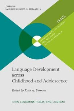 Language Development across Childhood and Adolescence