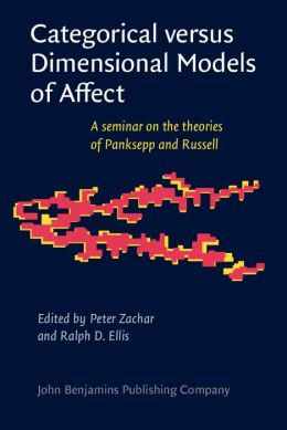 Categorical versus Dimensional Models of Affect: A seminar on the theories of Panksepp and Russell
