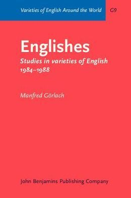 Englishes: Studies in varieties of English 1984-1988