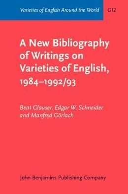A New Bibliography of Writings on Varieties of English, 1984-1992/93