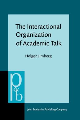 The Interactional Organization of Academic Talk: Office hour consultations