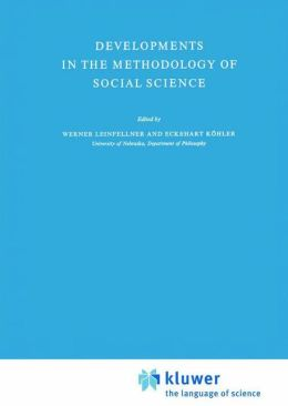 Developments in the Methodology of Social Science
