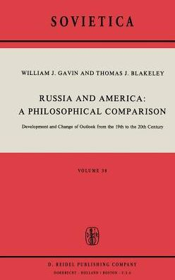 Russia and America: A Philosophical Comparison: Development and Change of Outlook from the 19th to the 20th Century