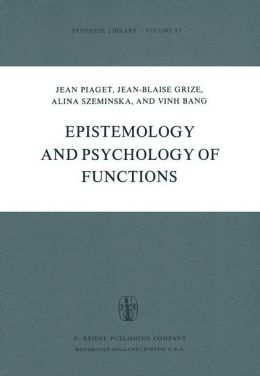 Epistemology and Psychology of Functions