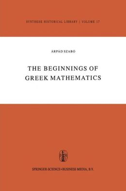 The Beginnings of Greek Mathematics