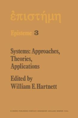 Systems: Approaches, Theories, Applications