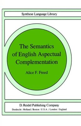 The Semantics of English Aspectual Complementation