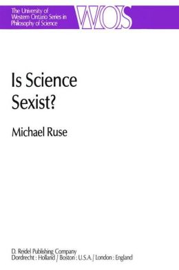 Is Science Sexist?: And Other Problems in the Biomedical Sciences