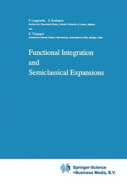 Functional Integration and Semiclassical Expansions